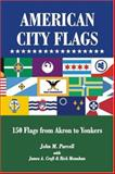 American City Flags Vols. 9&10 : 146 Flags from Akron to Yonkers, Purcell, John M., 0974772801