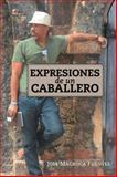 Expresiones de un Caballero, Jose Machuca Fuentes, 1463352808