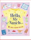 Hello My Name Is..., Jeff Bradley and Truman Bradley, 1558322809