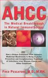 The Science of AHCC, Fred Pescatore, 1591202809