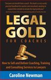 Legal GOLD for Coaches, Caroline Newman, 1907722807