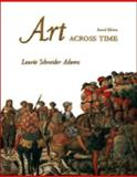 Art across Time Hard Cover w/ AaT CD-ROM V2. 0, Adams, Laurie Schneider, 0073212806