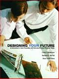 Designing Your Future, Shari Park-Gates and Cindy V. Beacham, 0131552805