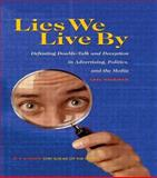 Lies We Live By, Carl Hausman, 0415922801