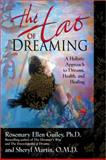The Tao of Dreaming, Rosemary Guiley and Sheryl Martin, 0425202801