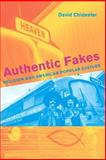 Authentic Fakes : Religion and American Popular Culture, Chidester, David, 0520242807