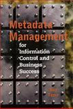 Metadata Management for Information Control and Business Success, Guy V. Tozer, 0890062803