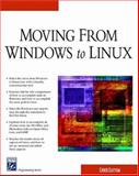 Moving from Windows to Linux, Easttom, Chuck, 1584502800