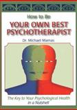 How to Be Your Own Psychotherapist, Michael Mamas, 1887472800