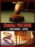 Criminal Procedure : From First Contact to Appeal, Worrall, John L., 0205342809