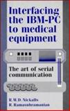Interfacing the IBM-PC to Medical Equipment 9780521462808