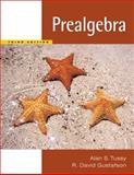 Prealgebra, Tussy, Alan S. and Gustafson, R. David, 0534402801
