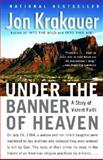 Under the Banner of Heaven, Jon Krakauer, 1400032806