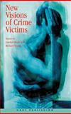 New Visions of Crime Victims, , 1841132802