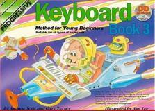 Young Beginner Keyboard Method 3, Andrew Scott, 1864692804