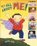 It's All about Me!, Nancy Cote, 0399242805