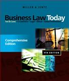 Business Law Today : Comprehensive, Miller, Roger LeRoy and Jentz, Gaylord A., 0538452803