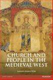 Church and People in the Medieval West, 900-1200, Hamilton, Sarah, 058277280X