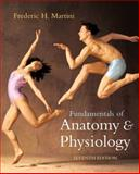 Fundamentals of Anatomy and Physiology, Martini, Frederic H., 0805372806