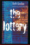 The Lottery, Beth Goobie, 1551432803