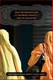 Self-Determination and Women's Rights in Muslim Societies, , 1611682800