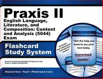 Praxis II English Language, Literature, and Composition Content and Analysis (0044 and 5044) Exam Flashcard Study System : Praxis II Test Practice Questions and Review for the Praxis II Subject Assessments, Praxis II Exam Secrets Test Prep Team, 1630942804
