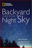 National Geographic Backyard Guide to the Night Sky, Dennis Mammana and National Geographic Society Staff, 1426202814