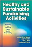 Healthy and Sustainable Fundraising Activities, Jenine De Marzo and Anne Gibbone, 1450412815