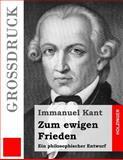 Zum Ewigen Frieden, Immanuel Kant, 1491002816