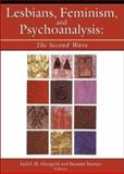 Lesbians, Feminism, and Psychoanalysis, Judith M. Glassgold and Suzanne Iasenza, 1560232811