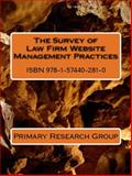 The Survey of Law Firm Website Management Practices, Primary Research Group, 1574402811