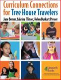 Curriculum Connections for Tree House Travelers for Grades K-4, Jane Berner and Sabrina Minser, 1586832816