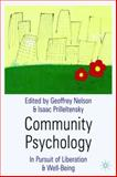 Community Psychology : In Pursuit of Liberation and Well-Being, Nelson, Geoffrey and Prilleltensky, Isaac, 0333922816