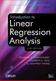 Introduction to Linear Regression Analysis, Montgomery, Douglas C. and Peck, Elizabeth A., 0470542810
