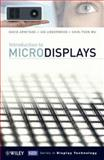 Introduction to Microdisplays, Armitage, David and Underwood, Ian, 047085281X