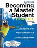 Becoming a Master Student : Concise, Ellis, Dave, 0495912816