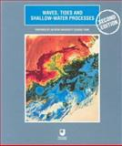 Waves, Tides and Shallow-Water Processes, Open University Staff, 0750642815