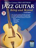 The 21st Century Pro Method, Jazz Guitar and Doug Munro, 0757982816