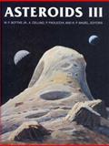 Asteroids III, William F. Bottke, Alberto Cellino, Paolo Paolicchi, Richard P. Binzel, 0816522812