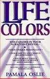 Life Colors, Pamala Oslie, 0931432812