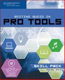 Editing Audio in Pro Tools : Skill Pack, White, Michael, 1598632817