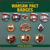 Warsaw Pact Badges, Richard Hollingdale, 1847972810