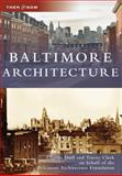 Baltimore Architecture, Charles Duff and Tracey Clark, 0738542814