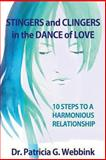 Clingers and Stingers in the Dance of Love, Pat Webbink, 1494292815