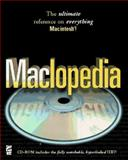 Maclopedia : The Ultimate Reference to Everything Macintosh, Hayden Development Group Staff, 1568302819