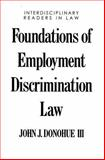 Foundations of Employment Discrimination Law, , 0195092813