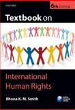 Textbook on International Human Rights, Smith, Rhona, 0199672814