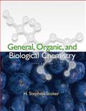 General, Organic, and Biological Chemistry, H. Stephen Stoker, 0547152817