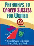 Pathways to Career Success for Women, Ferguson Publishing, Sherry Powley, Ferguson, 0894342819
