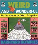 Weird and Wonderful, Owl Magazine Editors, 0919872816